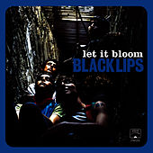 Let It Bloom by Black Lips