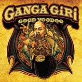 Good Voodoo by Ganga Giri