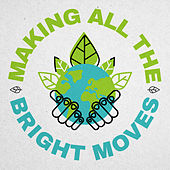 Making All The Bright Moves de Deep East Music