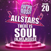 There is Soul in My House: Purple Music All Stars 20 von Various Artists