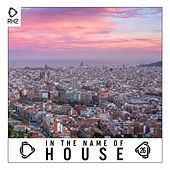 In the Name of House, Vol. 26 de Various Artists