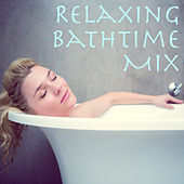Relaxing Bathtime Mix by Various Artists