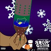 Snow Globe by Babyface Ray