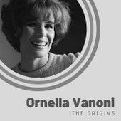 The Origins of Ornella Vanoni von Ornella Vanoni
