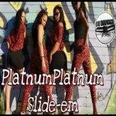 Slide-em by Du Damage