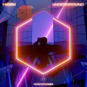 Underground by HIDDN
