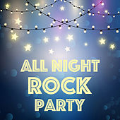 All Night Rock Party von Various Artists