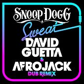 Sweat (David Guetta & Afrojack) [Dubstep Remix] von Snoop Dogg
