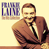 The Hits Collection (Original Analog Recording Remastered) de Frankie Laine
