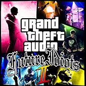 Grand Theft Audio 2 van Future Idiots