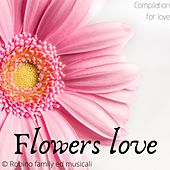 Compilation for love di Flowers love