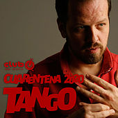 Club del Disco - Cuarentena 2020 - Tango de German Garcia
