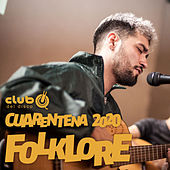 Club del Disco - Cuarentena 2020 - Folklore de German Garcia