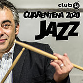 Club del Disco - Cuarentena 2020 - Jazz de German Garcia