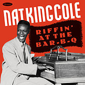 Riffin' at the Bar-B-Q (1939, Davis & Schwegler transcription) de Nat King Cole
