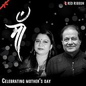 Maa- Celebrating Mother's Day by Various Artists