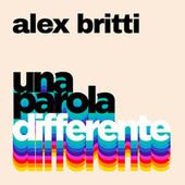 Una parola differente by Alex Britti