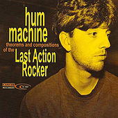 Last Action Rocker de Hum Machine