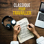 Musique classique pour travailler, lire, dormir von Various Artists