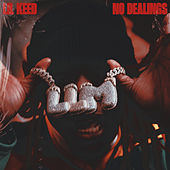 No Dealings de Lil Keed