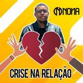 Crise na Relação by Nona