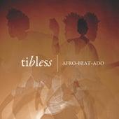 Afro-Beat-Ado - Acústica de Tibless