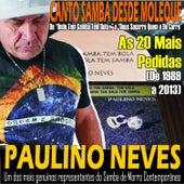 Canto Samba Desde Moleque - Acústica von Paulino Neves