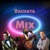 Bachata Mix de Anthony Santos, El Chaval de la Bachata, Elvis Martinez, Raulin Rodriguez, Zacarias Ferreira