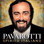 Spirito Italiano by Luciano Pavarotti
