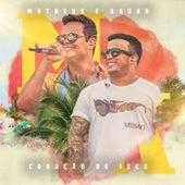 Coração De Isca (Ao Vivo) de Matheus & Kauan