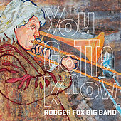 You Gotta Know de The Rodger Fox Big Band