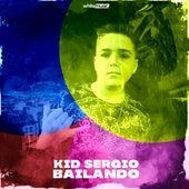 Bailando by Kid Sergio