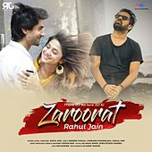 Zaroorat by Rahul Jain