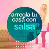 Arregla tu casa con salsa de Various Artists