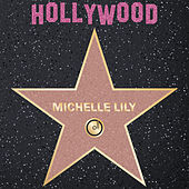 Hollywood by Michelle Lily