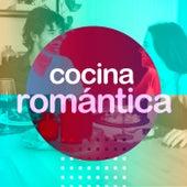 Cocina romántica by Various Artists