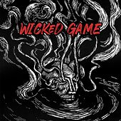 Wicked Game de Drunken Jipis