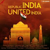 Republic India United India by Various Artists