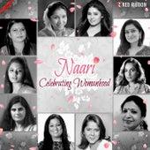 Naari - Celebrating Womanhood by Various Artists
