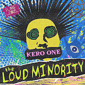 The Loud Minority by Kero One