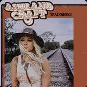 Trainwreck by Ashland Craft