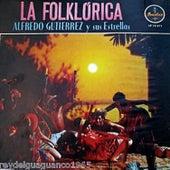 La folklorica de Alfredo Gutierrez