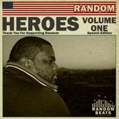 Heroes, Vol. 1 (Special Edition) by Random AKA Mega Ran