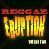 Reggae Eruption Vol 2 by Various Artists