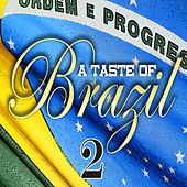 A Taste Of Brazil Vol 2 by Various Artists