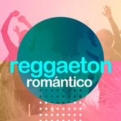 Reggaeton Romántico de Various Artists