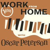 Work From Home with Oscar Peterson de Oscar Peterson