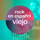 Rock en español viejo by Various Artists