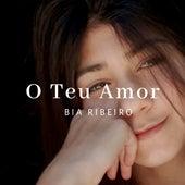 O Teu Amor de Beatriz Ribeiro