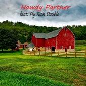 Howdy Partner von 246ufo